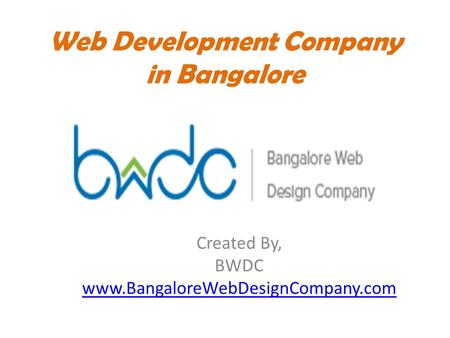 Web Development Company in Bangalore Created By, BWDC www.BangaloreWebDesignCompany.com.