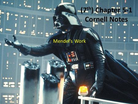 (7 th ) Chapter 5-1 Cornell Notes Mendel's Work. Chapter 5-1: Key Questions What were the results of Mendel's experiments, or crosses? Answer 1: ______________________________________________.