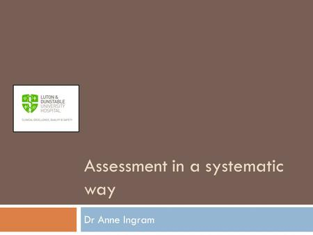 Assessment in a systematic way