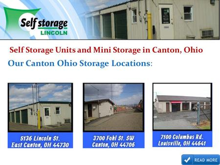 Self Storage Units and Mini Storage in Canton, Ohio Our Canton Ohio Storage Locations: