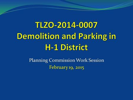 Planning Commission Work Session February 19, 2015.