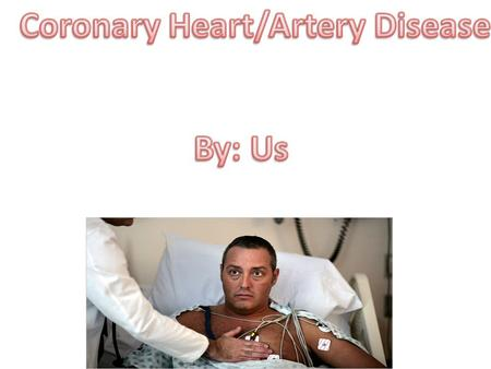 Coronary artery disease (CAD), also called coronary heart disease, is a condition in which plaque (plak) builds up inside the coronary arteries. These.