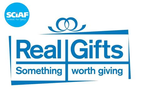 Real Gifts are life changing, inspirational gifts that will mean a better life for someone living in poverty.