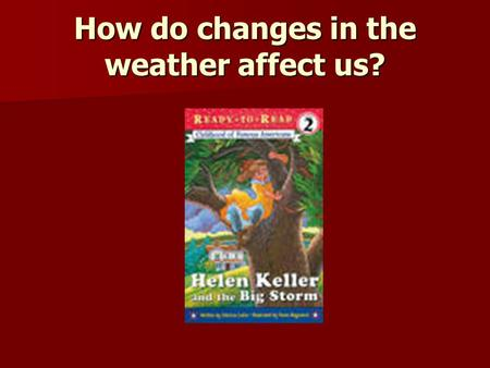 How do changes in the weather affect us?. Small Group Timer Timer.