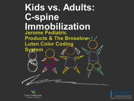 Kids vs. Adults: C-spine Immobilization