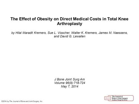 The Effect of Obesity on Direct Medical Costs in Total Knee Arthroplasty by Hilal Maradit Kremers, Sue L. Visscher, Walter K. Kremers, James M. Naessens,