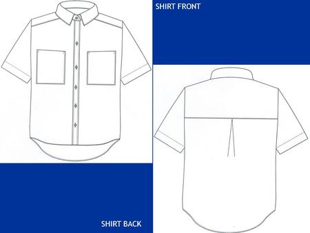 SHIRT FRONT SHIRT BACK. Operation breakdown of a shirt Components of a shirt Front2 Back1 Yoke2 Pocket2 Collarunder and top collar Collar bandunder &