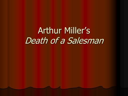 "happy lomans significance in arthur millers death of a salesman essay R zaslavsky/death of a salesman 1 arthur miller's death of a salesman: ""it comes with the territory"" dr robert zaslavsky willy loman returns home early)."