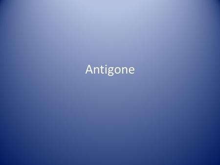 Antigone. Greek Theater Comedy Tragedy Satyr Plays.