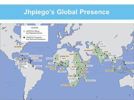Jhpiego's Global Presence 1. ENSURING QUALITY OF TRAINING Waqar Saleem 1 st December, 2010 Geneva.