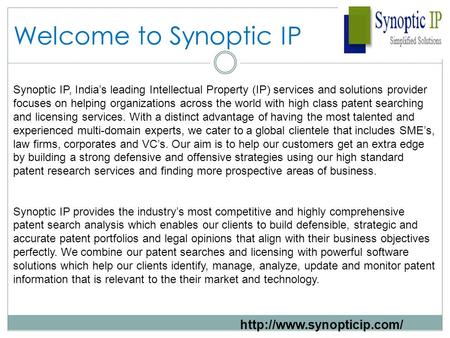 Welcome to Synoptic IP Synoptic IP, India's leading Intellectual Property (IP) services and solutions provider focuses on helping organizations across.