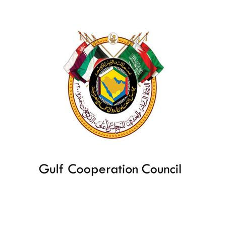 globalization in the gulf cooperation council The world bank and the gulf cooperation council (gcc) countries have been strong partners for over five decades governments in bahrain, kuwait, oman, qatar, saudi arabia, and the united.