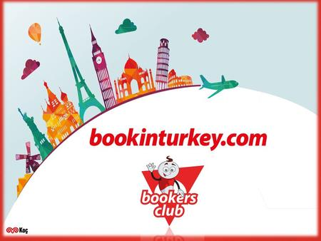 Inseption - About Us BookinTurkey.com is the online brand of Setur Travel Agency, which is a Koc Group company. Koç Holding is the largest group of.