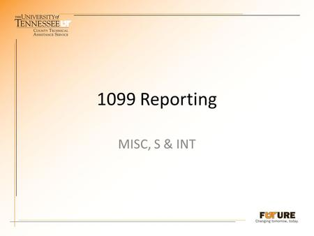 1099 Reporting MISC, S & INT. 1099-MISC For reporting : Payments of $600 or more in rents and services or nonemployee compensation. Gross proceeds to.
