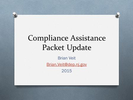 Compliance Assistance Packet Update Brian Veit 2015.