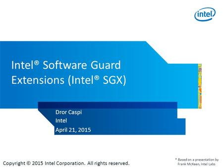 Intel® Software Guard Extensions (Intel® SGX)