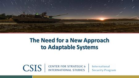 The Need for a New Approach to Adaptable Systems.