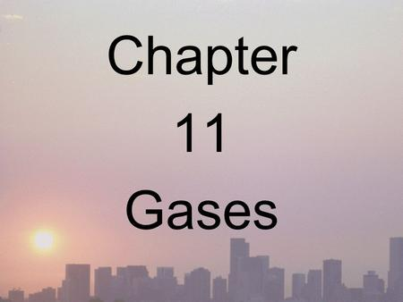 Chapter 11 Gases. VARIABLES WE WILL SEE! Pressure (P): force that a gas exerts on a given area Volume (V): space occupied by gas Temperature (T): MUST.