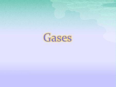  Gas particles are much smaller than the distance between them We assume the gas particles themselves have virtually no volume  Gas particles do not.