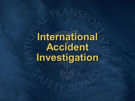 International Accident Investigation