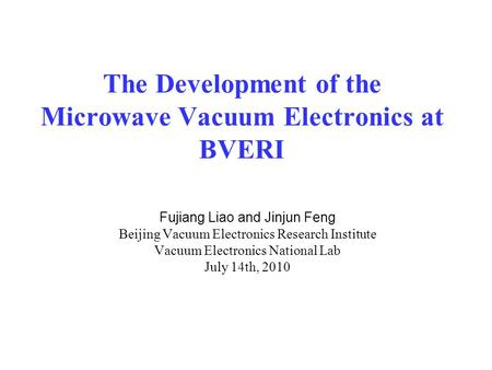 The Development of the Microwave Vacuum Electronics at BVERI