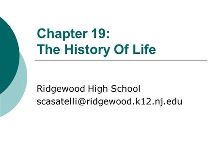 Chapter 19: The History Of Life Ridgewood High School