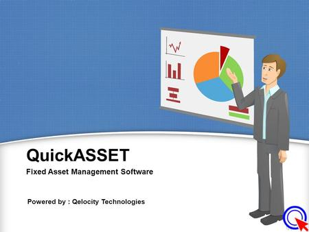 QuickASSET Fixed Asset Management Software Powered by : Qelocity Technologies.