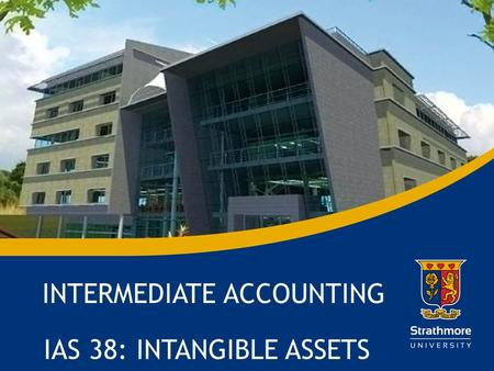 | IAS 38: INTANGIBLE ASSETS INTERMEDIATE ACCOUNTING.