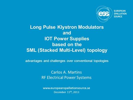 Long Pulse Klystron Modulators SML (Stacked Multi-Level) topology