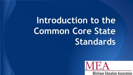Introduction to the Common Core State Standards. https://www.youtube.com/watch?v=5s0rRk9sER0.