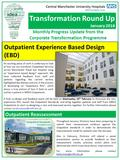 Transformation Round Up January 2016 Monthly Progress Update from the Corporate Transformation Programme Outpatient Experience Based Design (EBD) An exciting.
