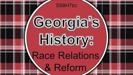 Race Relations & Reform