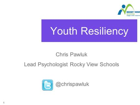 Youth Resiliency Chris Pawluk Lead Psychologist Rocky View 1.