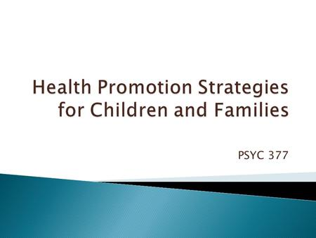 PSYC 377.  Use the following link to access Oxford Health: Children and Family Division  en-and-families.
