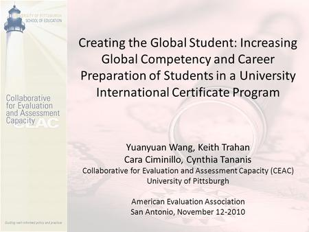 Creating the Global Student: Increasing Global Competency and Career Preparation of Students in a University International Certificate Program Yuanyuan.