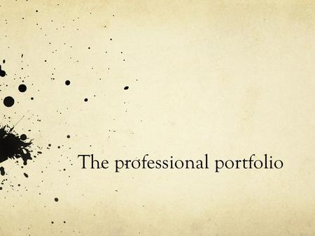 The professional portfolio. VIT standards VIT provisional registration.