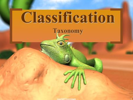 1 Classification Taxonomy copyright cmassengale. 2 There are 1.8 Million known species of organisms There are 1.8 Million known species of organisms This.