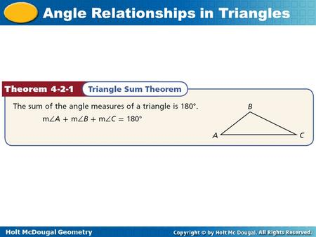 Holt McDougal Geometry Angle Relationships in Triangles.