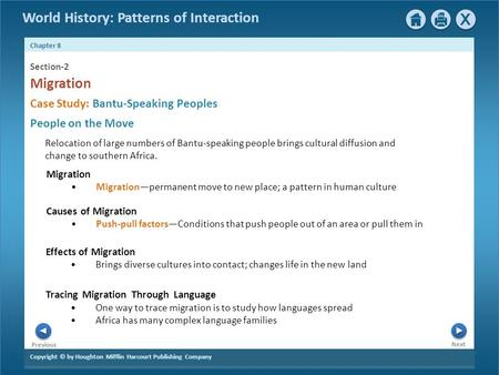 Copyright © by Houghton Mifflin Harcourt Publishing Company Next Previous Chapter 8 World History: Patterns of Interaction Migration Migration—permanent.