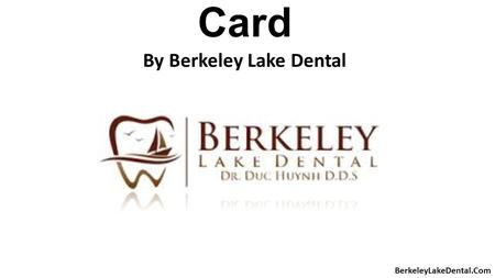 Dental Care Flash Card By Berkeley Lake Dental BerkeleyLakeDental.Com.