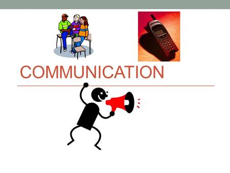 COMMUNICATION. What is Communication? Communication is the exchange of information through words or actions.