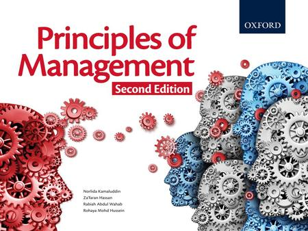 Principles of Management Second Edition © Oxford Fajar Sdn. Bhd. (008974-T) 2014 CHAPTER 16 MANAGING ORGANIZATIONAL CHANGES AND INNOVATION.