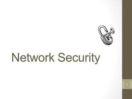 Network Security 1. Overview What is security? Why do we need security? Who is vulnerable? Common security attacks and countermeasures Firewalls & Intrusion.