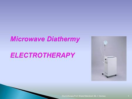Microwave Diathermy ELECTROTHERAPY