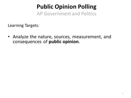 Public Opinion Polling AP Government and Politics