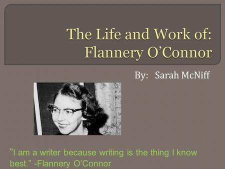 an analysis of the writing style of flannery oconnor
