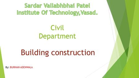 Sardar Vallabhbhai Patel Institute Of Technology,Vasad.