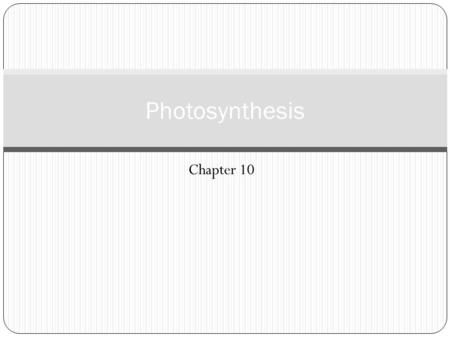 Chapter 10 Photosynthesis. Photosynthesis as a Redox Process Respiration is an exergonic redox process Energy is released from the oxidation of sugar.