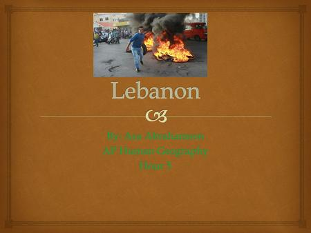 By: Asa Abrahamson AP Human Geography Hour 5.  Where Lebanon and ethnic groups are located.