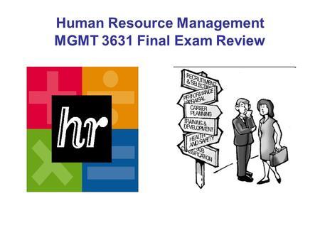 human resource management final exam Human resources management final paper 1 public personnel and strategic human resource management final exam by nargiza jedwab.